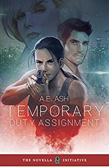 Temporary Duty Assignment by [Ash, A.E.]