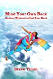 Mind Your Own Back, Steve Timm, 1907547002