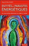 """Afficher """"Entités et parasites énergétiques"""""""