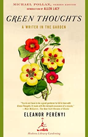 Green Thoughts: A Writer in the Garden (Modern Library Gardening ...