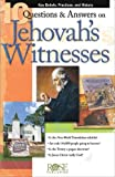 10 Questions & Answers on Jehovah's Witnesses pamphlet: Key Beliefs, Practices, and History