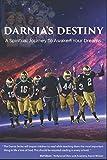 Darnia's Destiny: A Spiritual Journey To Awaken Your Dreams (Darnia Series)