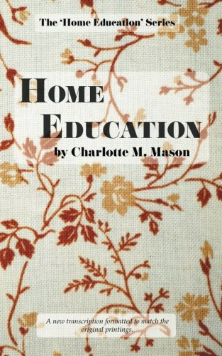 Home Education (The Home Education Series) (Volume 1) cover
