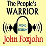 The People's Warrior | John Foxjohn