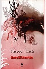 Tattoo : Tatú Hardcover