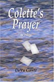 Colette's Prayer, Deva Gantt, 1420821512