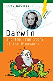 img - for Darwin and the True Story of the Dinosaurs (Flashes of Genius) book / textbook / text book