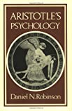 Aristotle's Psychology, Robinson, Daniel N., 096720660X