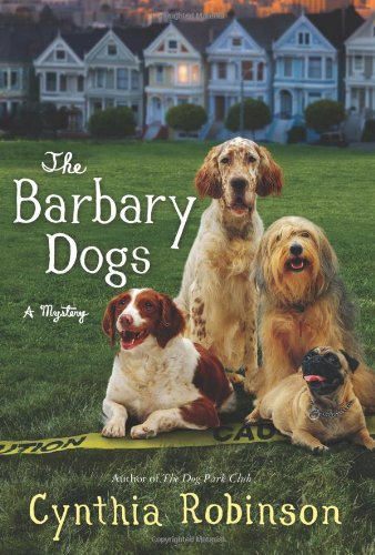 The Barbary Dogs (A Max Bravo Mystery)