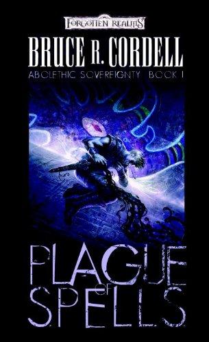 Plague of Spells (Forgotten Realms: Abolethic Sovereignty, Book 1)