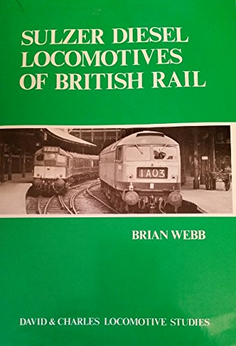 sulzer-diesel-locomotives-of-british-rail-david-charles-locomotive-studies