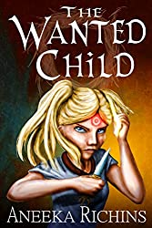 The Wanted Child (Chaos Gods Book 1)
