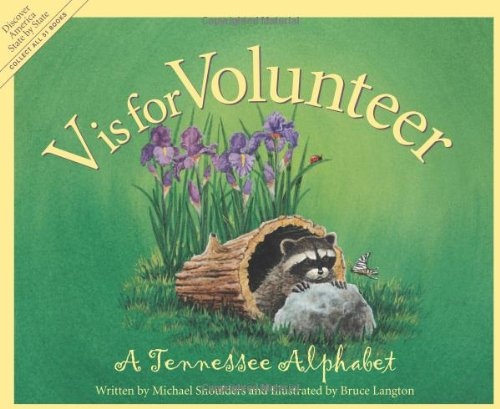 V is for Volunteer: A Tennessee Alphabet (Discover America State by State)]()
