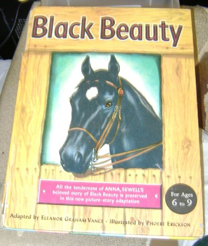 Black Beauty, Ages 6 to 9