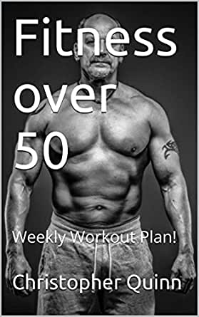 Fitness Over 50 Weekly Workout Plan Success Book 2