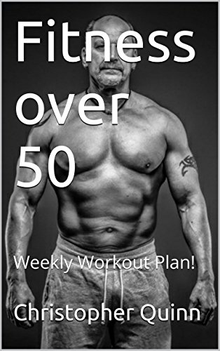Fitness Over 50 Weekly Workout Plan Success Book 2 By