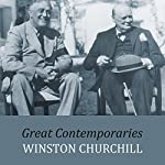 Great Contemporaries | Winston Churchill