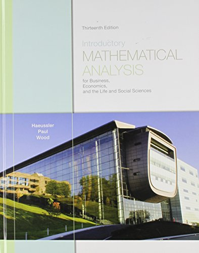Introductory Mathematical Analysis for Business, Economics, and the Life and Social Sciences with Student Solutions Manu