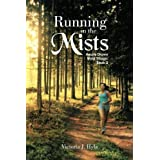 Running in the Mists: Hearts Drawn Wyld Trilogy: Book 2