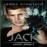 Jack: Leech, Volume 2 | James Crawford