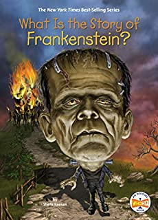 Book Cover: What Is the Story of Frankenstein?