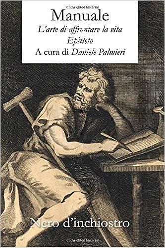 Manuale: Larte di affrontare la vita (Italian Edition) (Italian) Paperback – May 23, 2018