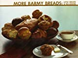 More Barmy Bread, Jane Nordstrom, 0890160368