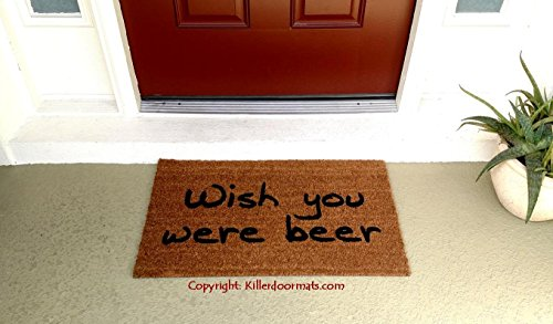 Wish You Were Beer Funny Doormat, Size Large - Welcome Mat - Doormat - Custom Hand Painted Doormat by Killer Doormats