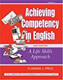 img - for Achieving Competency in English: A Life Skills Approach by Planaria J. Price (2005-08-31) book / textbook / text book