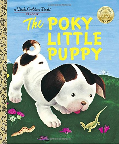 The Poky Little Puppy (A Little Golden Book Classic) cover