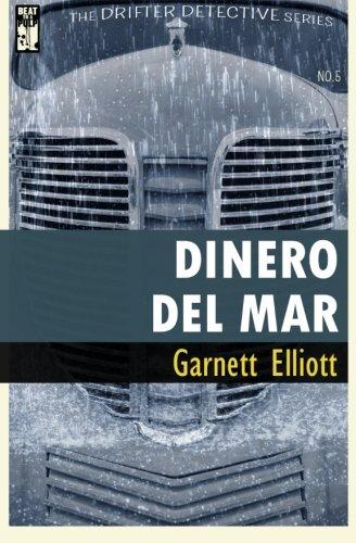 Dinero Del Mar (The Drifter Detective) (Volume 5)