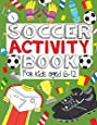 Soccer Activity Book: For Kids Aged 6-12