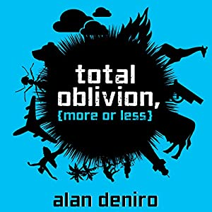 Total Oblivion, More or Less: A Novel Audiobook
