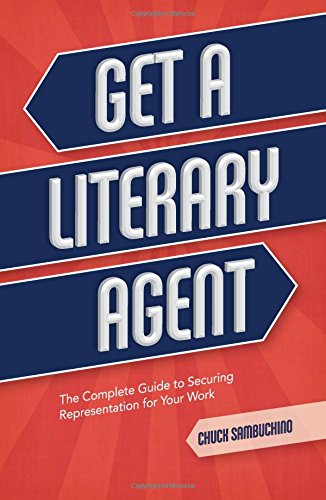 Get-a-Literary-Agent-The-Complete-Guide-to-Securing-Representation-for-Your-Work
