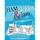 Ham, Pickles & Jam: Traditional Skills for the Modern Kitchen Larder