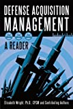 Defense Acquisition Management, Elisabeth Wright, 1450226108