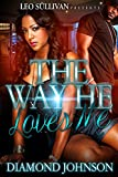 Bargain eBook - The Way He Loves Me