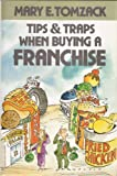 img - for Tips & Traps When Buying a Franchise book / textbook / text book
