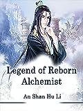 Legend of Reborn Alchemist: Volume 1