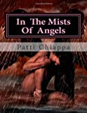 In the Mists of Angels, Patti Chiappa, 1495405427