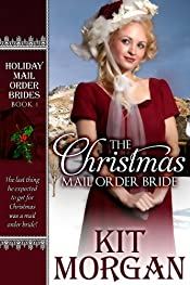 The Christmas Mail-Order Bride (Holiday Mail Order Brides Book 1)