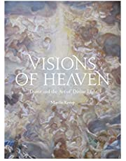 Visions of Heaven: Dante and the Art of Divine Light