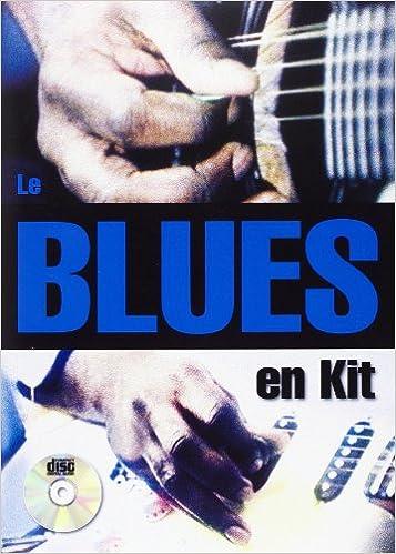 Téléchargement de livres gratuits sur Kindle Fire Lebhar Le Rene Blues En Kit Guitar Tab Book/Cd French B00005QR36 iBook