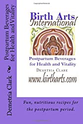 Birth Arts International Postpartum Beverages for Health and Vitality