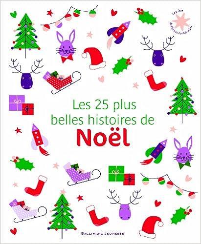 En ligne téléchargement gratuit Les 25 plus belles histoires de Noël pdf