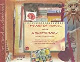 The Art of Travel with a Sketchbook, Mari Le Glatin Keis, 157421618X