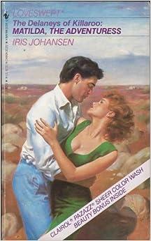Matilda, The Adventuress (Delaney's of Killaroo) (Loveswept)