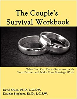 The couples survival workbook what you can do to reconnect with the couples survival workbook what you can do to reconnect with your partner and make your marriage work david olsen douglas stephens 9780963878410 solutioingenieria Choice Image