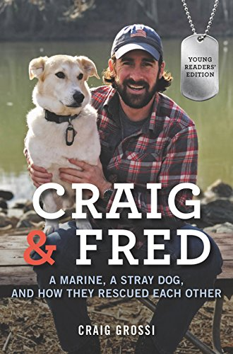 Craig & Fred Young Readers' Edition: A Marine, a Stray Dog, and How They Rescued Each Other by HarperCollins (Image #1)