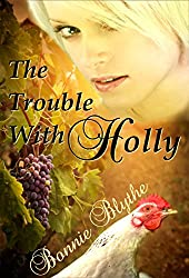 The Trouble With Holly (Nashville Dreamers Book 1)